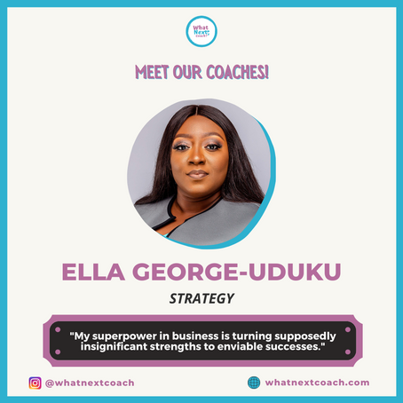 Meet Your Strategy Coach: Ella George-Uduku