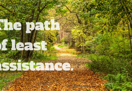 The path of least assistance.