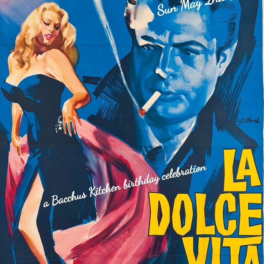 La Dolce Vita - Sunday May 2nd