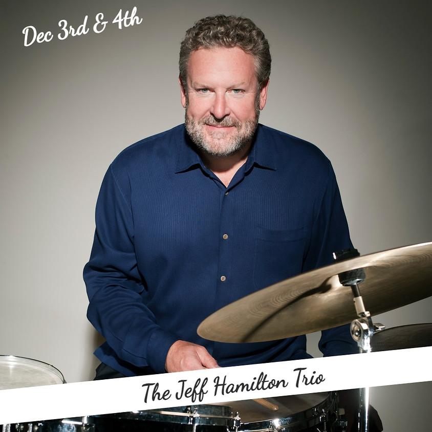 THE JEFF HAMILTON TRIO - Saturday December 4th
