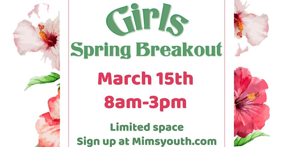 Girls' Spring Breakout