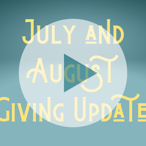 July-August Giving Update!
