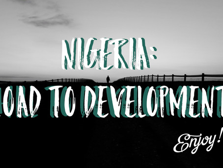 Nigeria's Road to Development