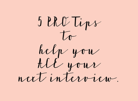 5 Tips to Help You Ace That Interview