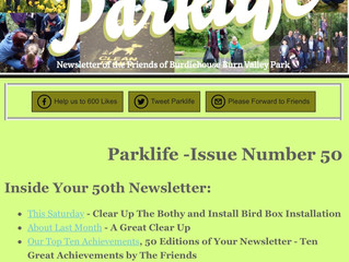Parklife is 50! Our 50th edition of your Newsletter