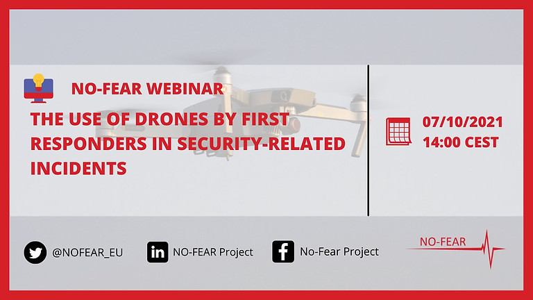 THE USE OF DRONES BY FIRST RESPONDERS IN SECURITY-RELATED INCIDENTS