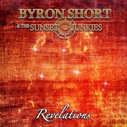 Revelations - Byron Short & The Sunset Junkies