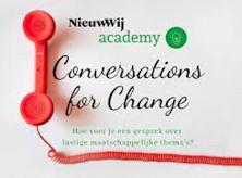 Conversations for Change NieuwWij academy