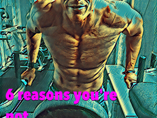 6 reasons you're not gaining muscle