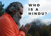 Who is a Hindu?