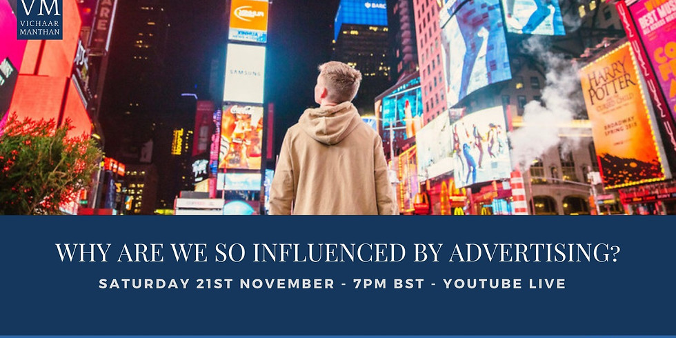 Why Are We So Influenced by Advertising?