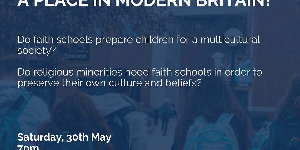 Should Faith Schools Have a Place in Modern Britain?