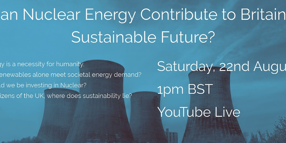 Can Nuclear Energy Contribute to Britain's Sustainable Future?