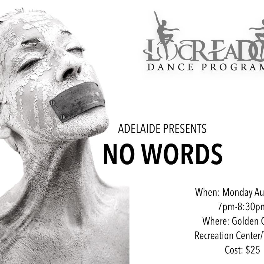 """""""NO WORDS"""""""