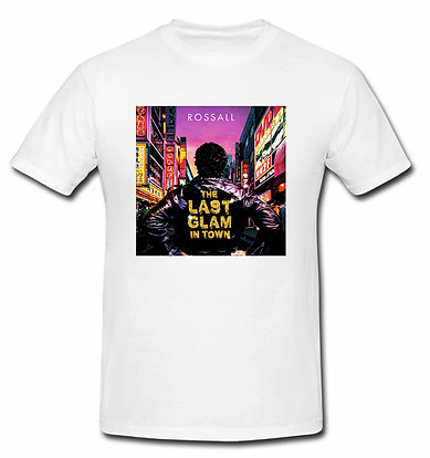 'LAST GLAM IN TOWN' SHIRT