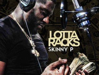 'Lotta Racks' visual by Skinny P OUT NOW!