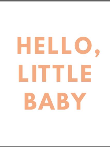#138 Hello, Little Baby