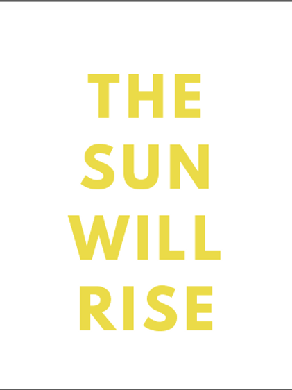 #141 The Sun Will Rise