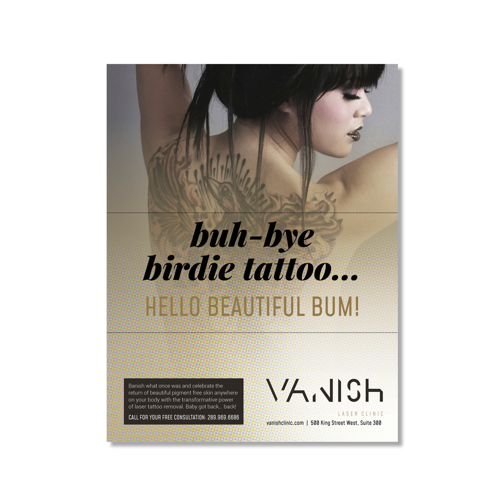"Vanish Laser Clinic - Ad Series / Ad 1: ""Buh-Bye Birdie Tattoo..."""