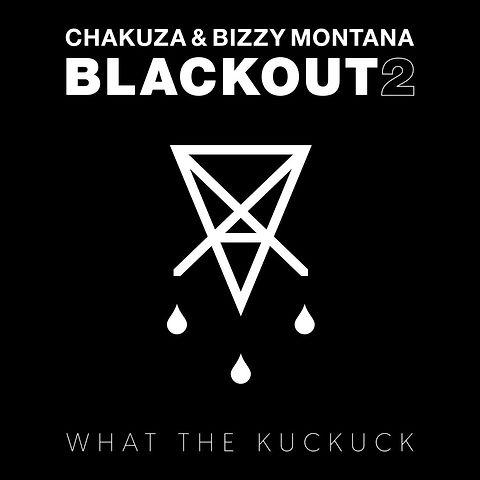 chakuza-bizzy-montana-blackout-2-1024x10