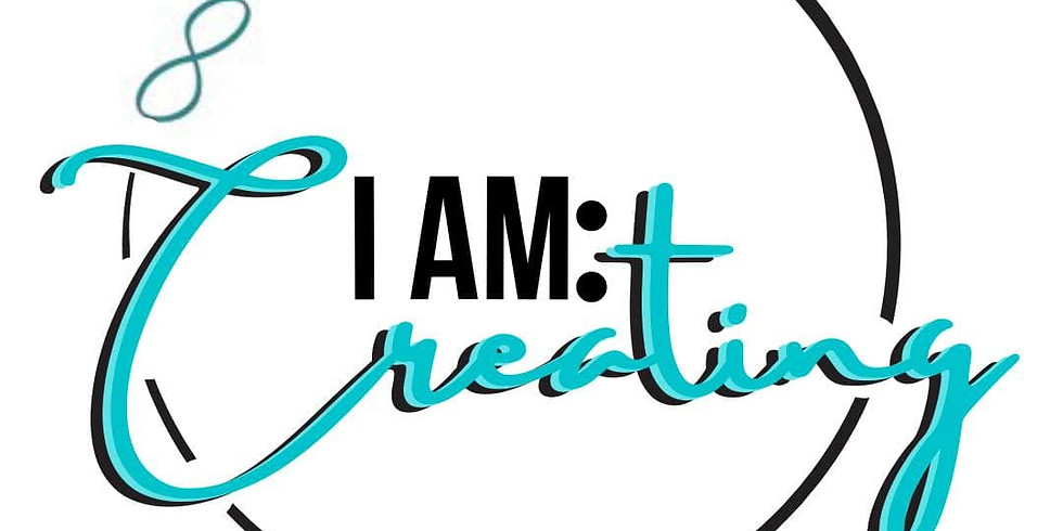 I AM: Creating - Phase 3 May 2021 Extended