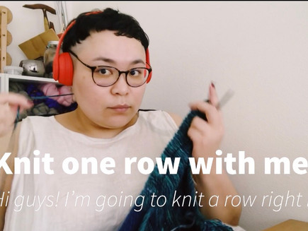 Knit one row with me