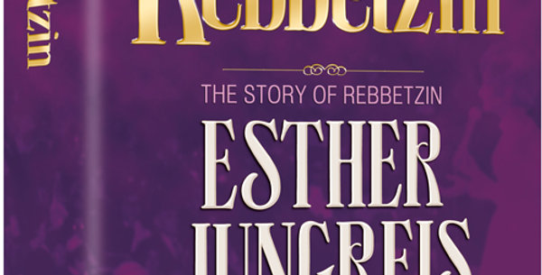 The Rebbetzin The Story of Rebbetzin Esther Jungreis – Her Life, Her Vision, Her