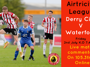 Derry City v Waterford - Join us for live commentary
