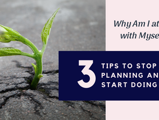 Why Am I At War With Myself? 3 Tips to Stop Planning and Start Doing