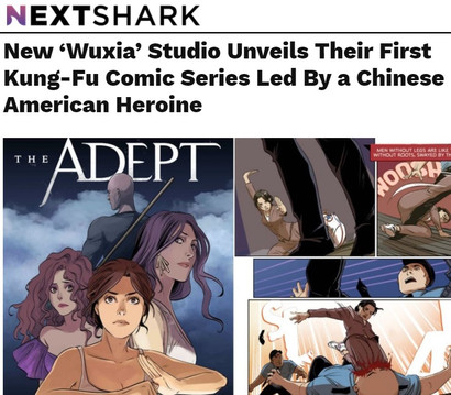 """NextShark: """"New Wuxia Studio Unveils Their 1st Kung-Fu Comic Led by a Chinese American Heroine"""""""