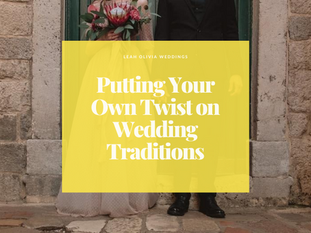 Putting Your Own Twist on Wedding Traditions