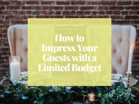 How to Impress Your Guests with a Limited Budget