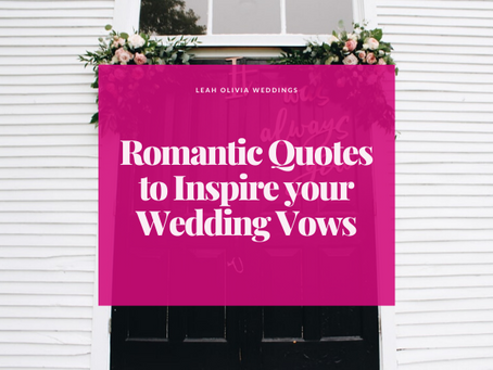 Romantic Quotes to Inspire your Wedding Vows