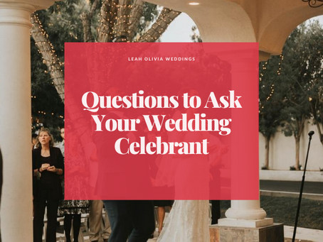 Questions to Ask Your Wedding Celebrant