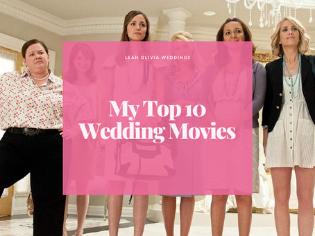 My Top 10 Wedding Movies