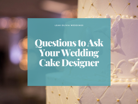 Questions to Ask Your Wedding Cake Designer