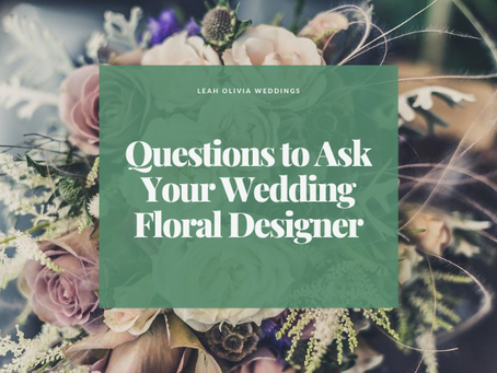 Questions to Ask Your Wedding Floral Designer and Décor Supplier