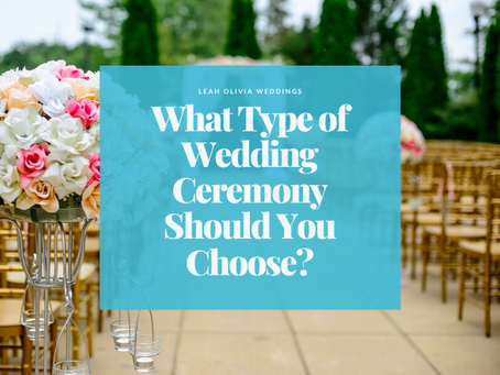 What Type of Wedding Ceremony Should You Choose?