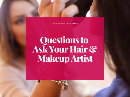 Questions to Ask Your Hair & Makeup Artist