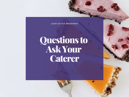 Questions to Ask Your Caterer