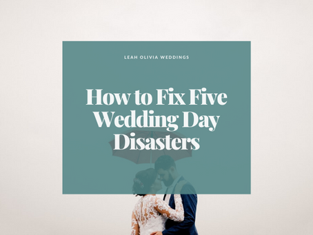 How to Fix Five Wedding Day Disasters