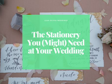The Stationery You (Might) Need at Your Wedding