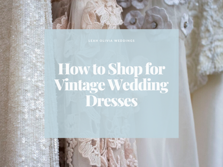 How to Shop for Vintage Wedding Dresses