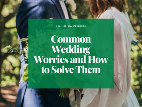 Common Wedding Worries and How to Solve Them