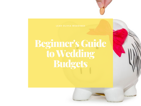 Beginner's Guide to Wedding Budgets