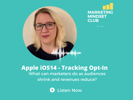 S3:E2 - Apple iOS14 - What can marketers do as audience sizes fall off a cliff?