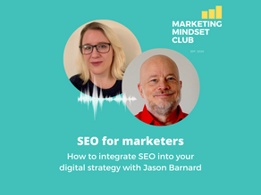 S3:E3 - How to integrate SEO into your digital strategy