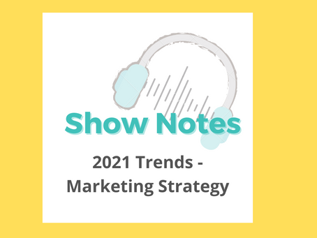 S2: E3 2021 Marketing Strategy – Trends You Need to Know