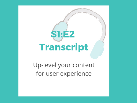 S1: E2 Up-level your content for user experience
