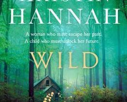 Wild by Kristin Hannah